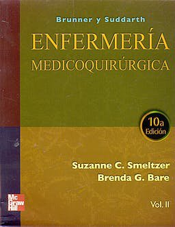 Brunner y Suddarth Enfermeria Medicoquirurgica  10e 2T  Smeltzer  isbn 9789701051054