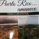 Puerto Rico Amanece by Tina Casanova - isbn 9781625372352