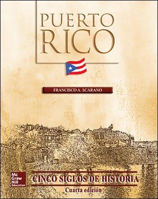 Puerto Rico Cinco Siglos de Historia 4ta edicion-incluye CD - Francisco Scarano - isbn 9786071513021