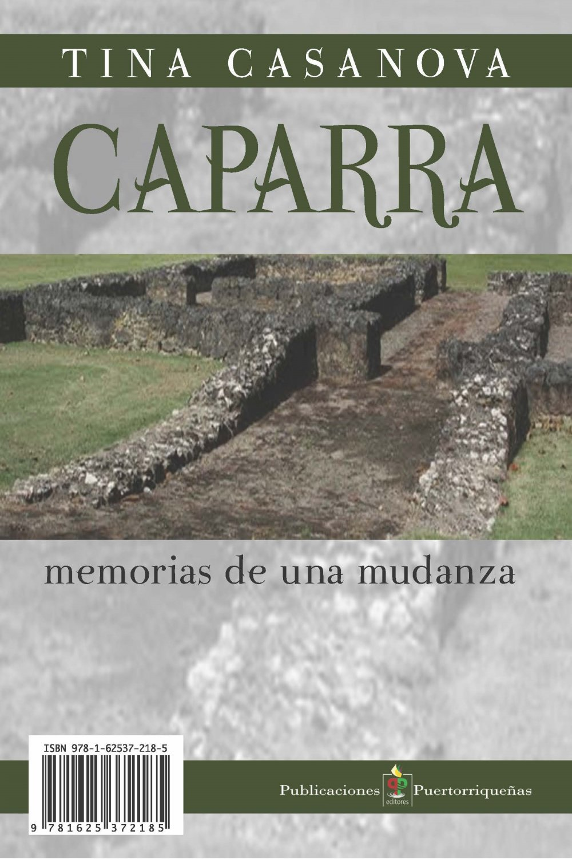 Caparra. Memorias de Una Mudanza (Spanish) - Tina Casanova - isbn 9781625372185  Pub Puertorriquenas