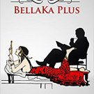 BellaKa Plus  ( by Perla Gizem )  - isbn 9780999836521