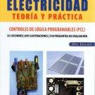 Electricidad Teoria y Practica. Controles de Logica Programables -Angel Maisonet- isbn 9781615051533