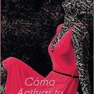 Como Activar tu Sensualidad ( by Perla Gizem )  - isbn 9781974068746
