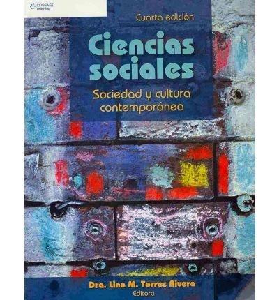 Ciencias Sociales: Sociedad Y Cultura Contemporaneas - Lina Torres - isbn 9789708300834