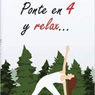 Ponte en 4 y relax ( by Perla Gizem )  - isbn 9780999836545