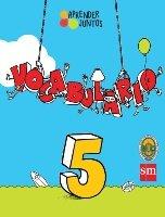 Aprender Juntos Vocabulario 5      (isbn: 9781940343976) (Ediciones SM)