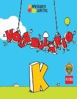 Aprender Juntos Vocabulario K      (isbn: 9781940343990) (Ediciones SM)