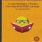 Descifrando El EXADEP 2017 ( Spanish Edition) La Guia Estrategica y Practica.. isbn 9781532339486