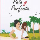 Puta y Perfecta by Perla Gizem - isbn 9780999836552