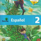 Serie Savia Espanol 2 (Texto)   2019  (isbn: 9781630146481 ) (Ediciones SM)