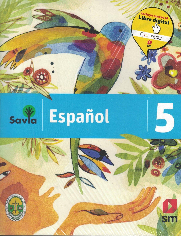 Serie Savia Espanol 5 (Texto)   2019  (isbn: 9781630146511 ) (Ediciones SM)
