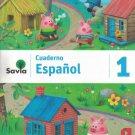Serie Savia Espanol 1 (Cuaderno)   2019  (isbn: 9781630146610  ) (Ediciones SM)