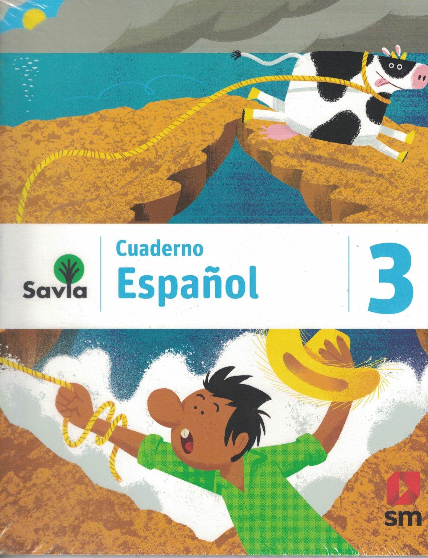 Serie Savia Espanol 3 (Cuaderno)   2019  (isbn: 9781630146634 ) (Ediciones SM)