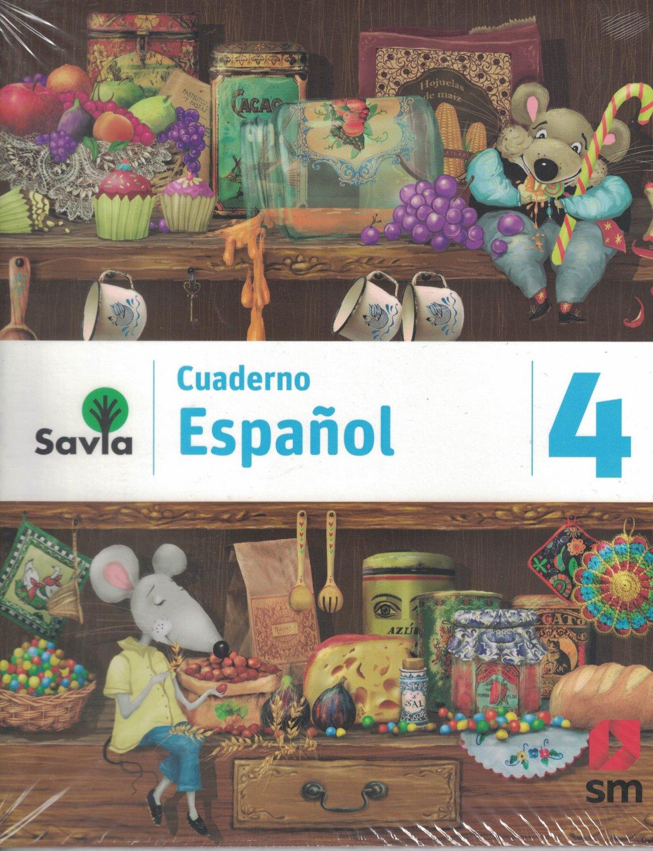 Serie Savia Espanol 4 (Cuaderno)   2019  (isbn: 9781630146641 ) (Ediciones SM)