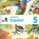Serie Savia Espanol 5 (Cuaderno)   2019  (isbn: 9781630146658 ) (Ediciones SM)