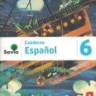 Serie Savia Espanol 6 (Cuaderno)   2019  (isbn: 9781630146665 ) (Ediciones SM)