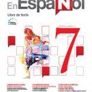 En Español 7  (Libro de Texto) Edicion Revisada 2016 - isbn 9781618755469