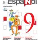 En Español 9  (Libro de Texto) Edicion Revisada 2016 - isbn 9781618755483