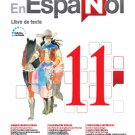 En Español 11 (Libro de Texto) Edicion Revisada 2016 - isbn 9781618755506