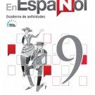 En Español 9 (Cuaderno de Actividades) Edicion Revisada 2016 - isbn 9781618755544
