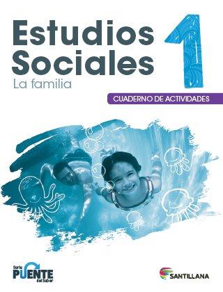 Sociales 1 - Cuaderno - Serie Puente del Saber - isbn 9781618756138 - Ediciones Santillana
