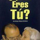 Quien eres tu ? - by Dr. Enrique Vázquez-Quintana -  ( Alzheimer )