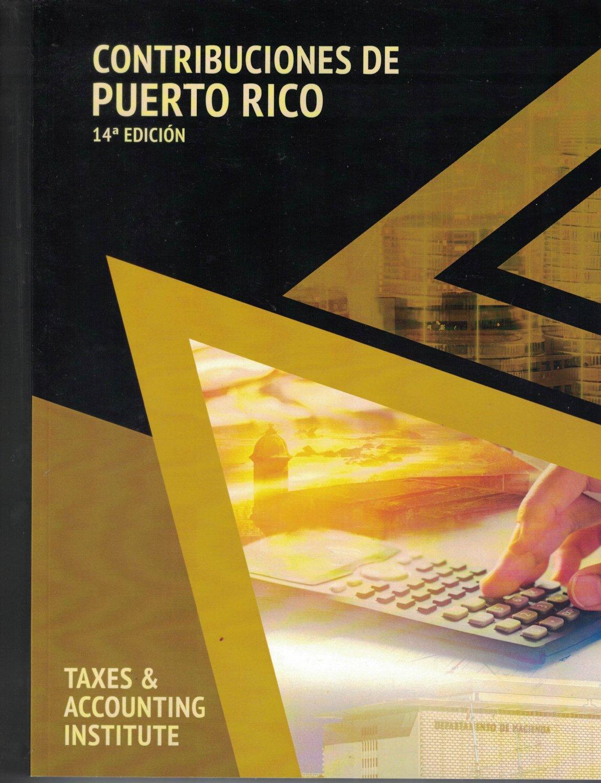 Contribuciones de Puerto Rico 14th Edicion  - 2019 -  Luz M. Vega Rivera  99-28P-01A-206