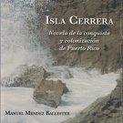 Isla Cerrera  -  Manuel Mendez Ballester  - isbn 9781615052301