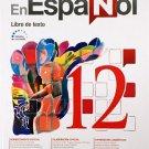 En Espanol 12 Texto isbn 9781618755513 (Ediciones Santillana)