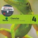 Savia Ciencias 4  Texto (Incluye Cuaderno de Laboratorio)  isbn 9781630144500 Ed