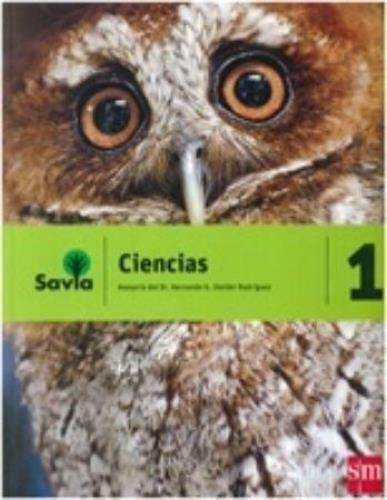 Savia Ciencias 1  Texto (Incluye Cuaderno de Laboratorio)  isbn 9781630144470 Ed