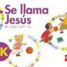 Se llama Jesus  PK  isbn 9781936534616 (Ediciones SM)