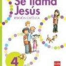 Se llama Jesus 4 Cuaderno  isbn 9781936534739 (Ediciones SM)