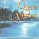 Body & Soul Relaxation CD 'QUIET NIGHTS'