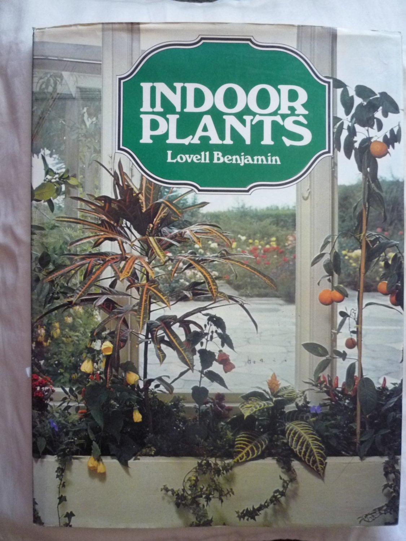Indoor Plants By Lovell Benjamin hardcover