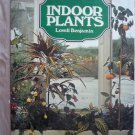 Indoor Plants By Lovell Benjamin hardcover