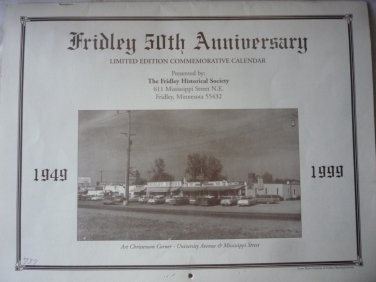 Fridley Minnesota 50th Anniversary Limited Edition Commemorative Calendar 1999