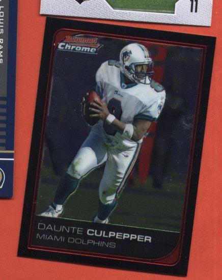Daunte Culpepper #138 Miami Dolphins 2006 Bowman Chrome