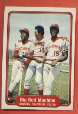 Big Red Machine Dan Driessen Dave Concepcion George Foster #630 Reds 1982 Fleer