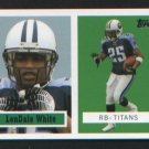 LenDale White 6 of 22 Titans 2006 Topps Turn Back the Clock