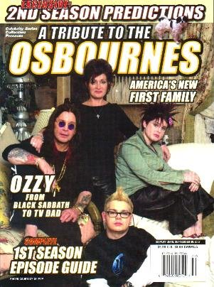 A Tribute to THE OSBOURNES America's New First Family