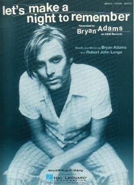 Let's Make A Night To Remember BRYAN ADAMS Sheet Music