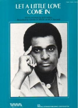 Let A Little Love Come In CHARLEY PRIDE Sheet Music