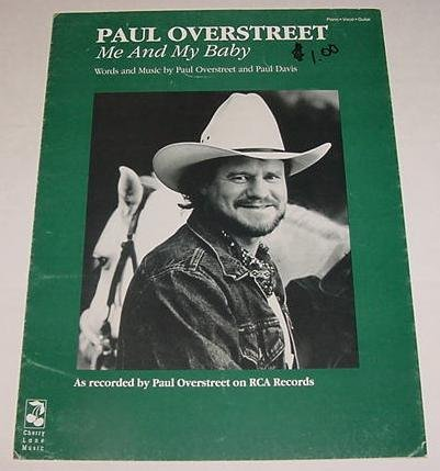Me And My Baby PAUL OVERSTREET Sheet Music 1992 PHOTO