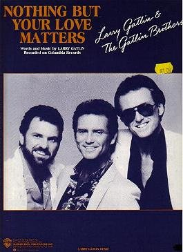 Nothing But Your Love Matters GATLIN BROS Sheet Music