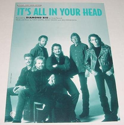It's All In Your Head DIAMOND RIO Sheet Music 1996