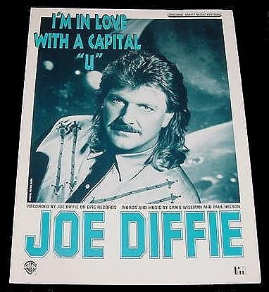 I'm In Love With A Capital U JOE DIFFIE Sheet Music