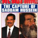 WE GOT HIM Capture of Saddam Hussein Special Magazine 2004
