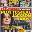 GLOBE MAGAZINE July 27, 2009 Plot to Steal Michael Jackson's Body
