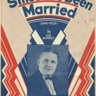 SINCE I'VE BEEN MARRIED Ernest Holden Autographed Sheet Music 1933